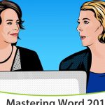 Advanced Word tutorial for Office 365 or Word 2016